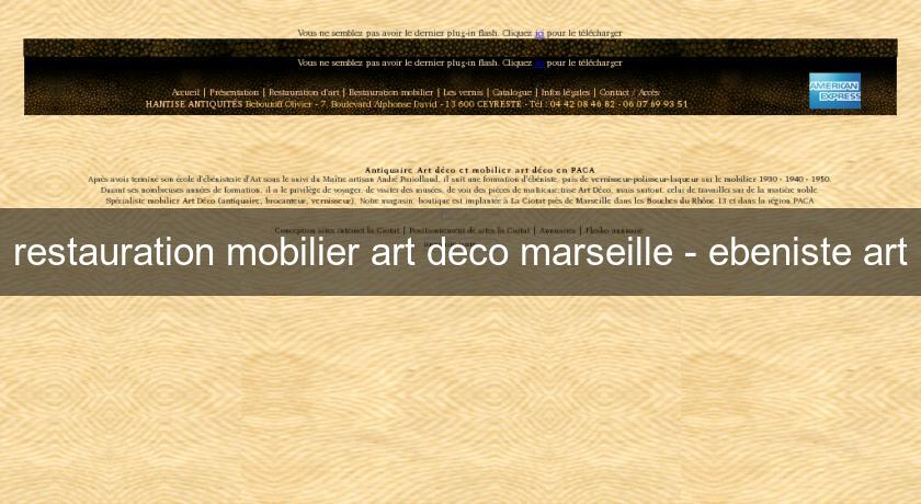 restauration mobilier art deco marseille ebeniste art menuisier. Black Bedroom Furniture Sets. Home Design Ideas
