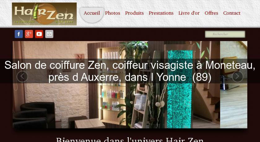 salon de coiffure zen coiffeur visagiste moneteau pr s