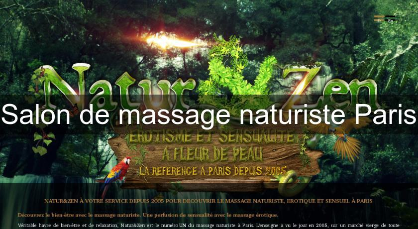 Salon de massage naturiste paris massage relaxation - Salon massage erotique paris 12 ...