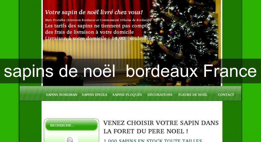 Sapins de no l bordeaux france id e d coration for Annuaire decoration