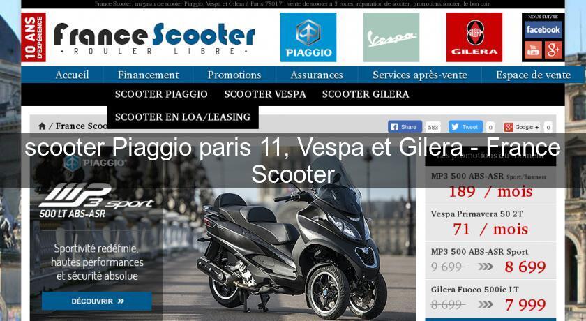 scooter piaggio paris 11 vespa et gilera france scooter concessionnaire. Black Bedroom Furniture Sets. Home Design Ideas