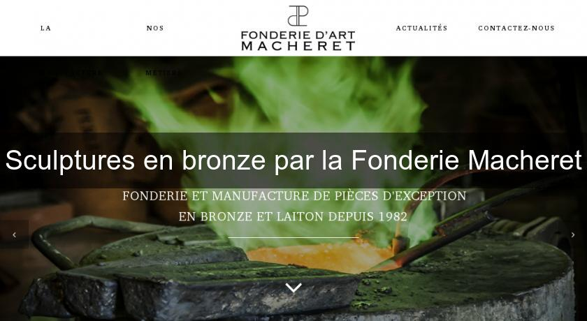 Sculptures en bronze par la Fonderie Macheret