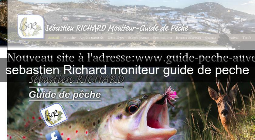 sebastien Richard moniteur guide de peche