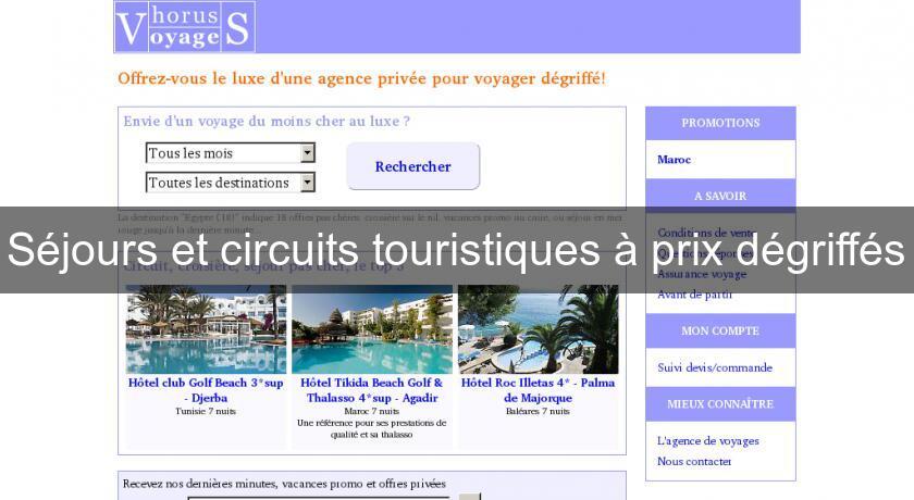 8503176b99d Séjours et circuits touristiques à prix dégriffés Agences de Voyages