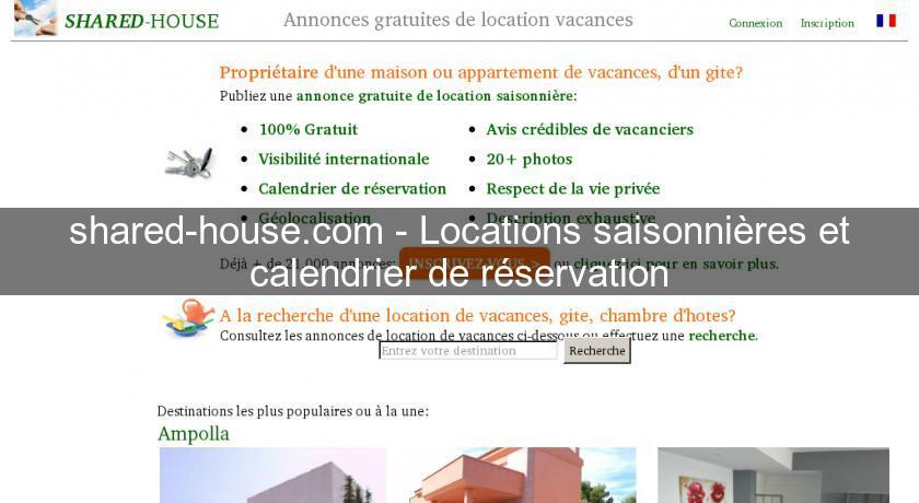 Calendrier Pour Location Saisonniere.Shared House Com Locations Saisonnieres Et Calendrier De