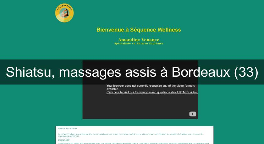 Shiatsu, massages assis à Bordeaux (33)