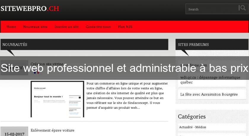 b9372d89427 Site web professionnel et administrable à bas prix Site Professionel  spécialisé
