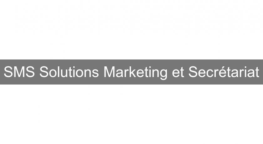 SMS Solutions Marketing et Secrétariat