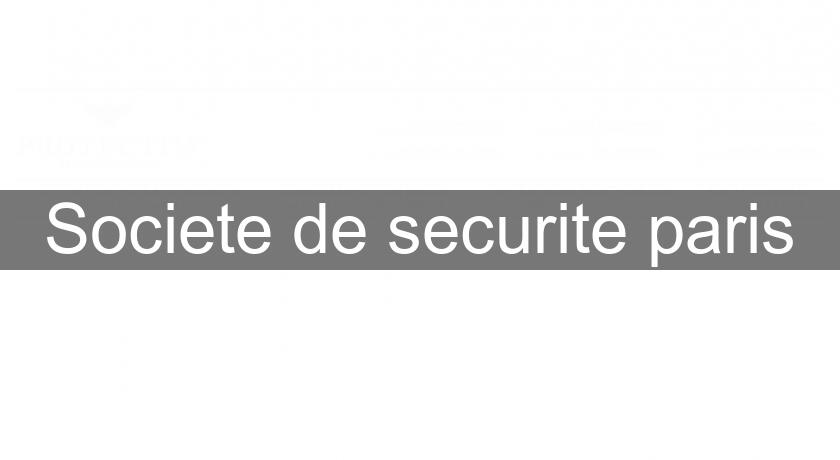 Societe de securite paris