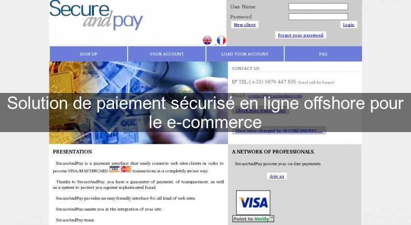 Solution de paiement s curis en ligne offshore pour le e for Paiement en ligne hotel