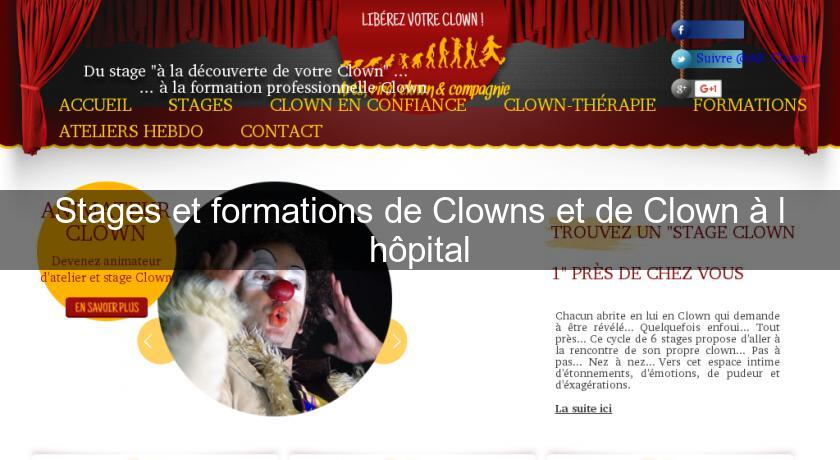 Stages et formations de Clowns et de Clown à l'hôpital