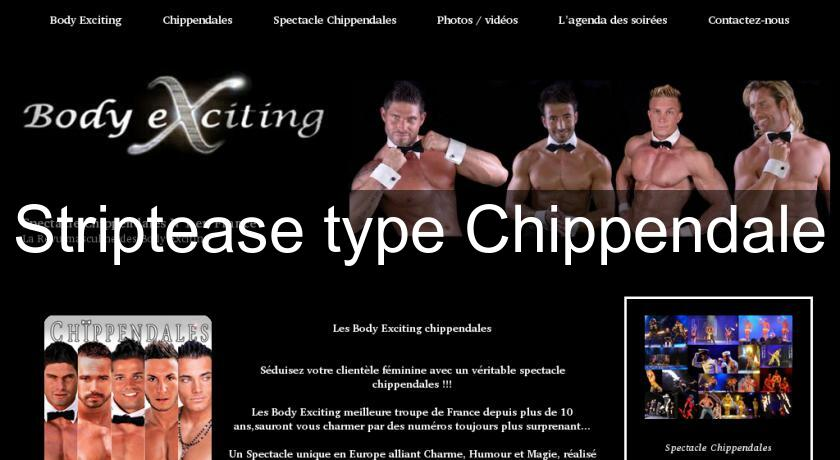Striptease type Chippendale