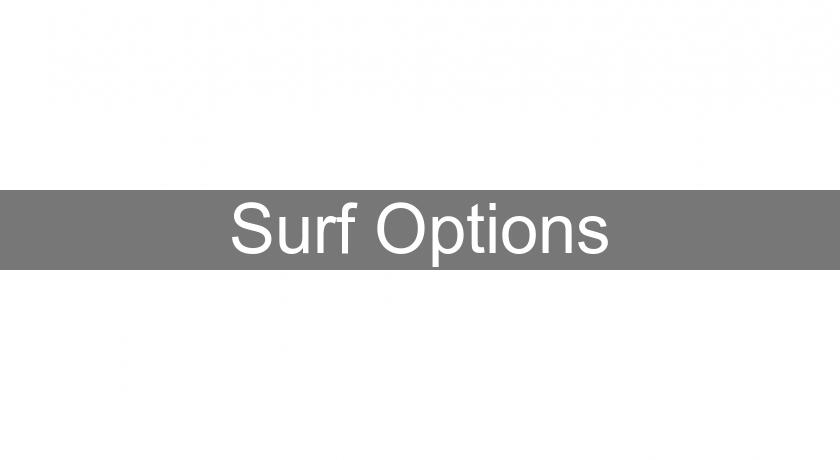 Surf Options