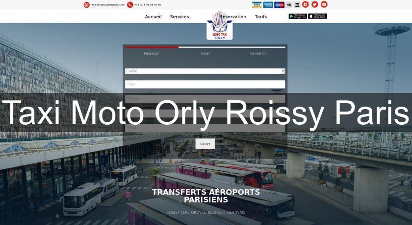 Taxi Moto Orly Roissy Paris Services Aux Entreprises