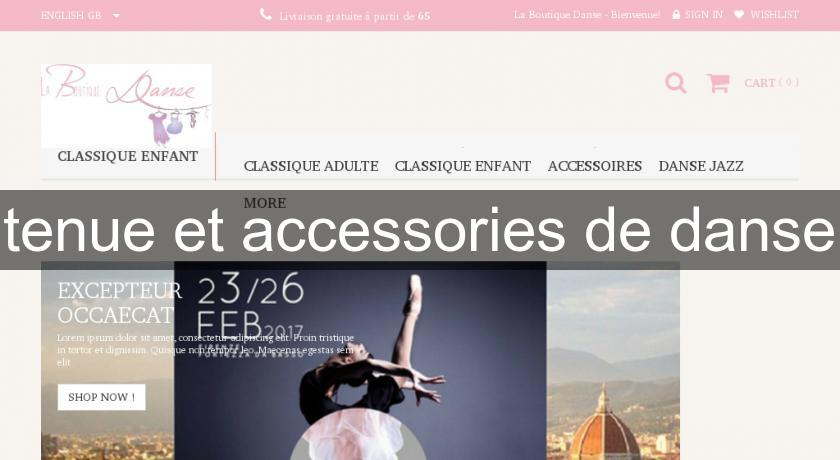 tenue et accessories de danse