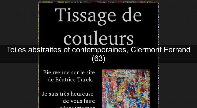 Toiles abstraites et contemporaines, Clermont Ferrand (63)