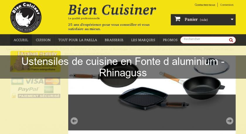 Ustensiles de cuisine en fonte d 39 aluminium rhinaguss for Site ustensiles cuisine