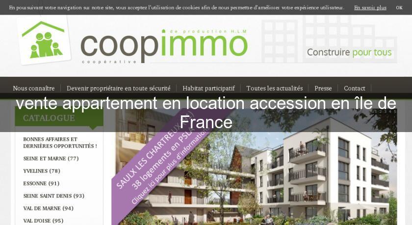 Vente appartement en location accession en le de france for Vente en location