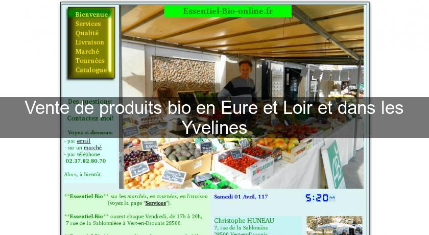 45feb0b5ff7 Vente de produits bio en Eure et Loir et dans les Yvelines Produits bio