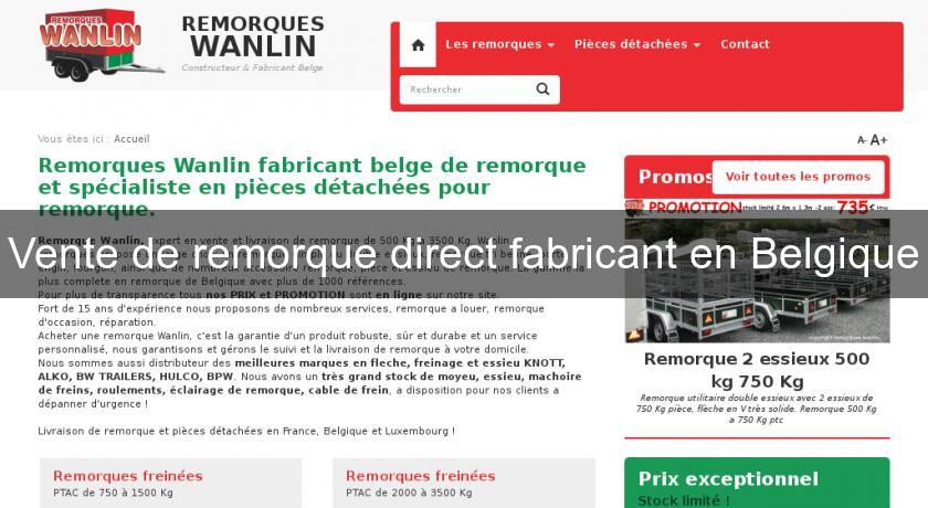 vente de remorque direct fabricant en belgique accessoires et quipements. Black Bedroom Furniture Sets. Home Design Ideas