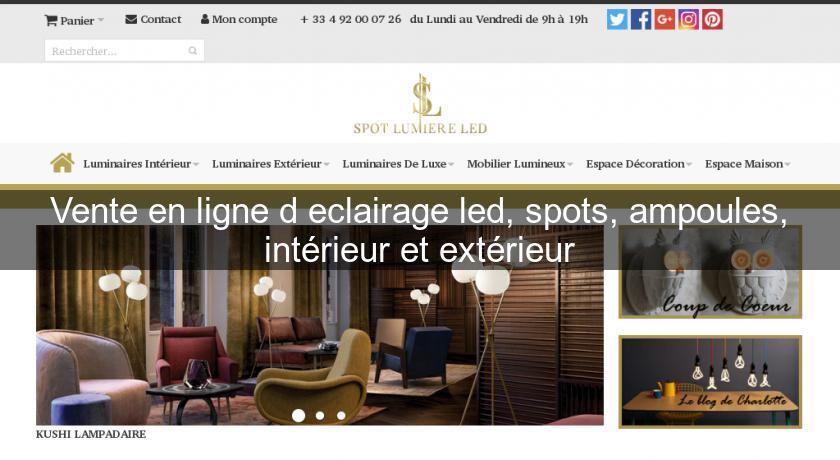 Vente en ligne d 39 eclairage led spots ampoules int rieur et ext rieur d coration int rieure - Decorateur interieur en ligne ...