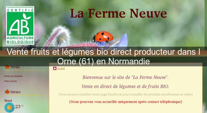 2e26bcbb238 Vente fruits et légumes bio direct producteur dans l Orne (61) en Normandie  Produits bio