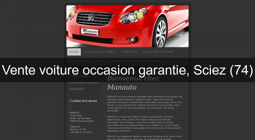 vente voiture occasion garantie sciez 74 occasion auto. Black Bedroom Furniture Sets. Home Design Ideas