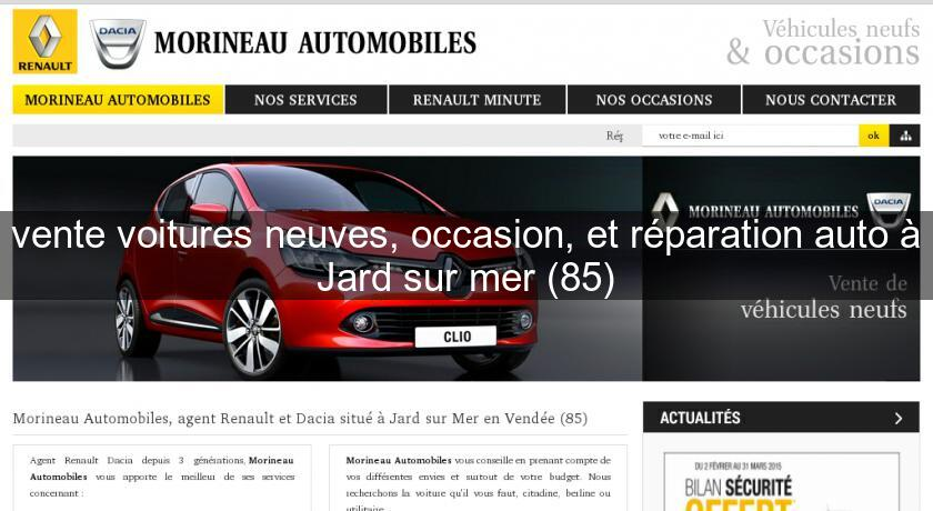 Vente voitures neuves occasion et r paration auto jard for Garage renault vendee