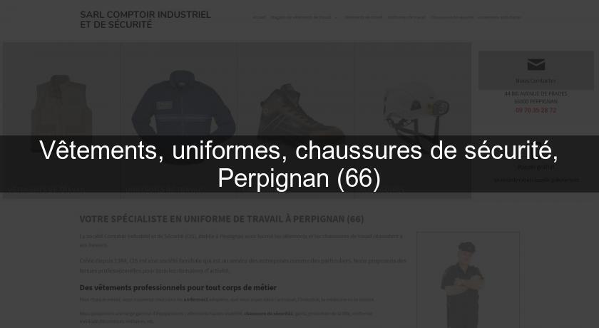 sale retailer 45cc9 eaa13 Chaussures Uniformes 66 De Sécurité Perpignan Vêtements 40Uwq