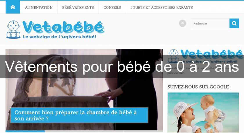 bef011dd4b9b6 Vêtements pour bébé de 0 à 2 ans Vetement Bébé