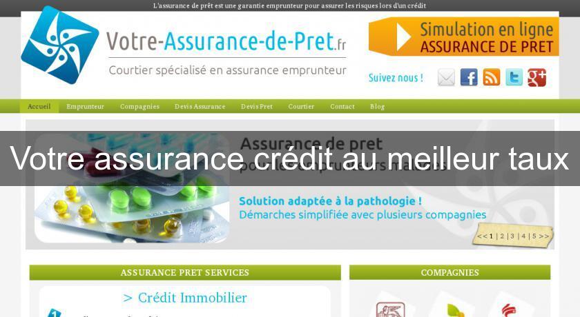 Votre Assurance Credit Au Meilleur Taux Assurance Pret