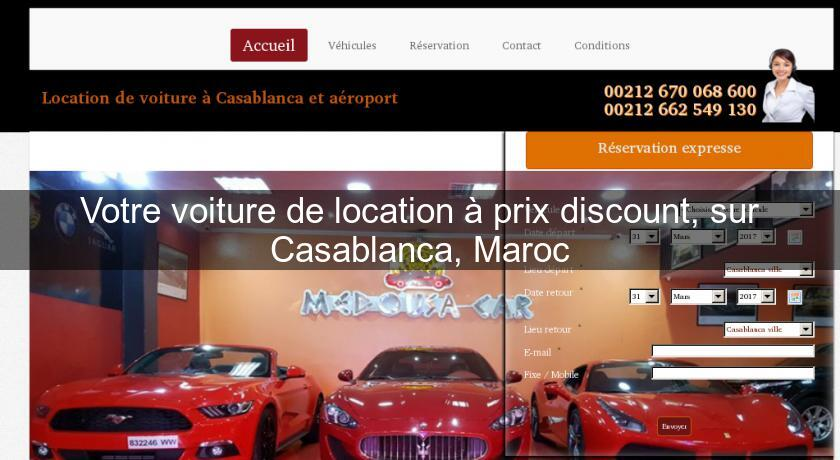 votre voiture de location prix discount sur casablanca. Black Bedroom Furniture Sets. Home Design Ideas