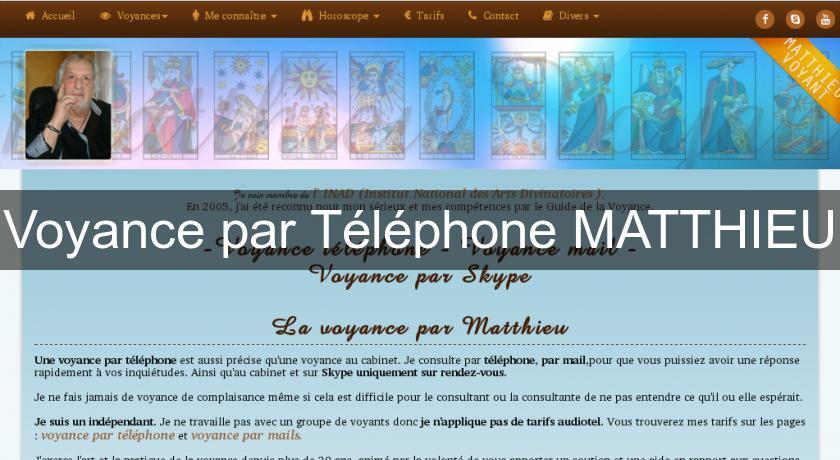 Voyance par Téléphone MATTHIEU Voyance c20048700cfc