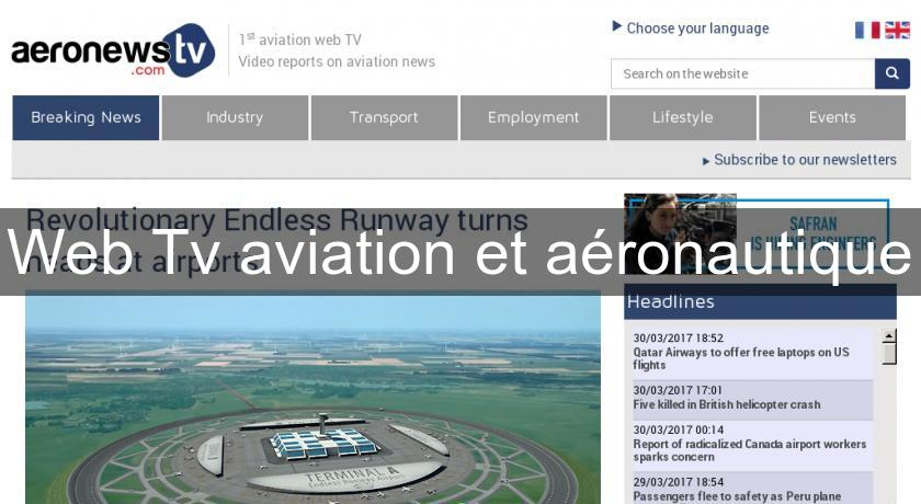 Web Tv aviation et aéronautique