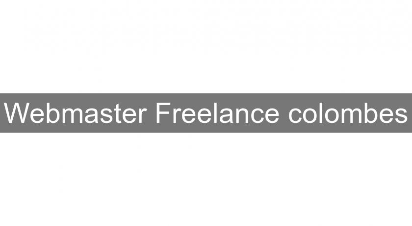 Webmaster Freelance colombes