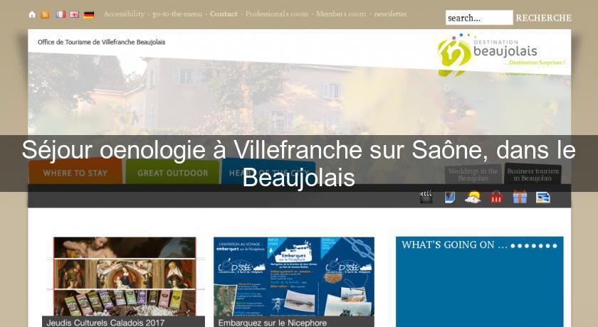 S jour oenologie villefranche sur sa ne dans le beaujolais office de tourisme - Office de tourisme villefranche sur saone ...