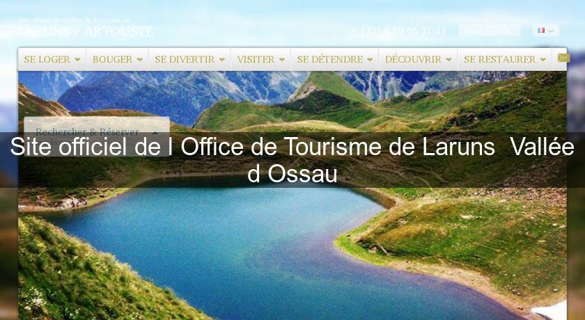Site officiel de l 39 office de tourisme de laruns vall e d - Site officiel office de tourisme de cauterets ...