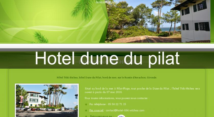 hotel dune du pilat h tel aquitaine. Black Bedroom Furniture Sets. Home Design Ideas