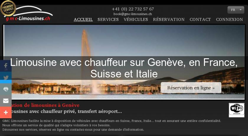 limousine avec chauffeur sur gen u00e8ve  en france  suisse et italie location voiture  v u00e9hicule