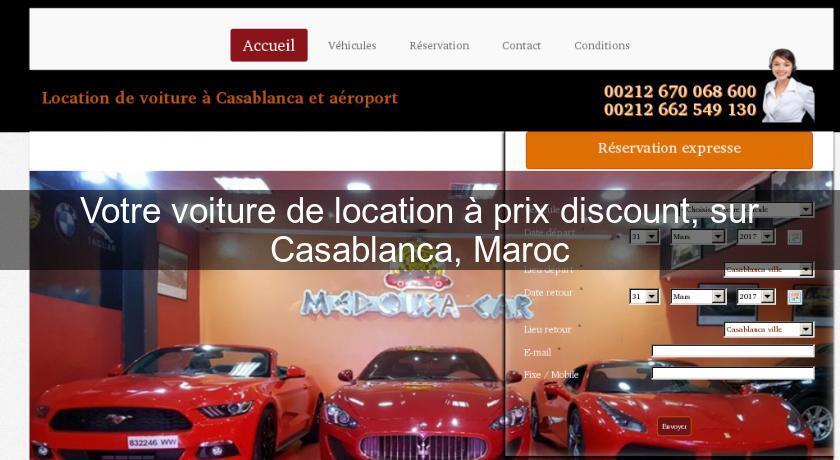 votre voiture de location prix discount sur casablanca maroc location voiture v hicule. Black Bedroom Furniture Sets. Home Design Ideas