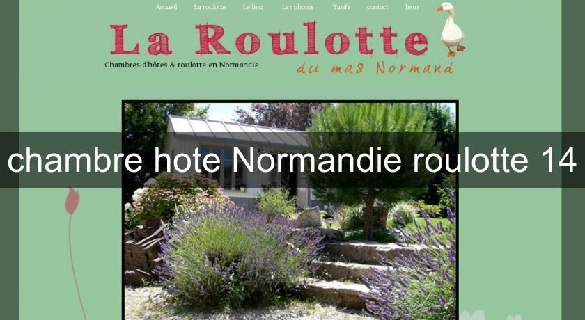 Chambre hote normandie roulotte 14 chambres hotes - Chambres hotes normandie ...