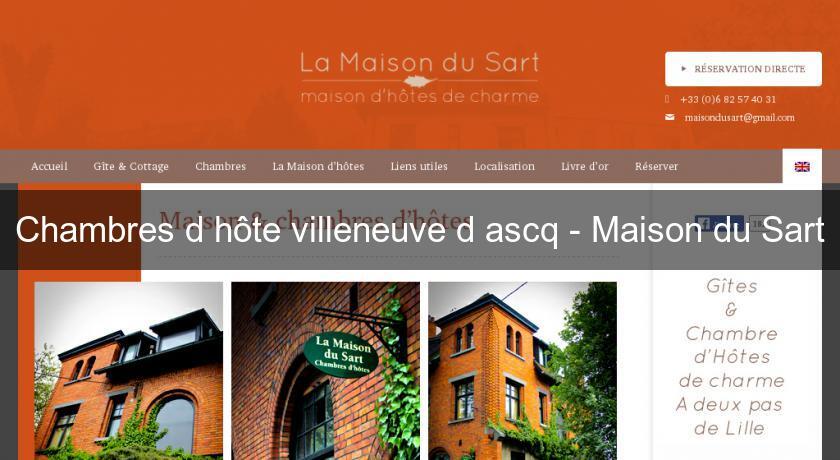 Chambres d 39 h te villeneuve d 39 ascq maison du sart chambres hotes - Chambres d hotes villeneuve d ascq ...