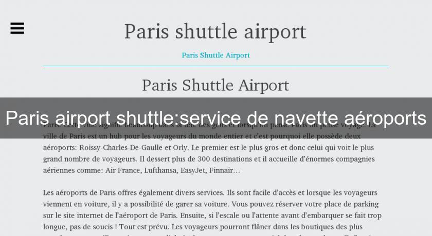 paris airport shuttle service de navette a roports a roport. Black Bedroom Furniture Sets. Home Design Ideas