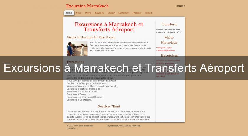 Excursions à Marrakech et Transferts Aéroport