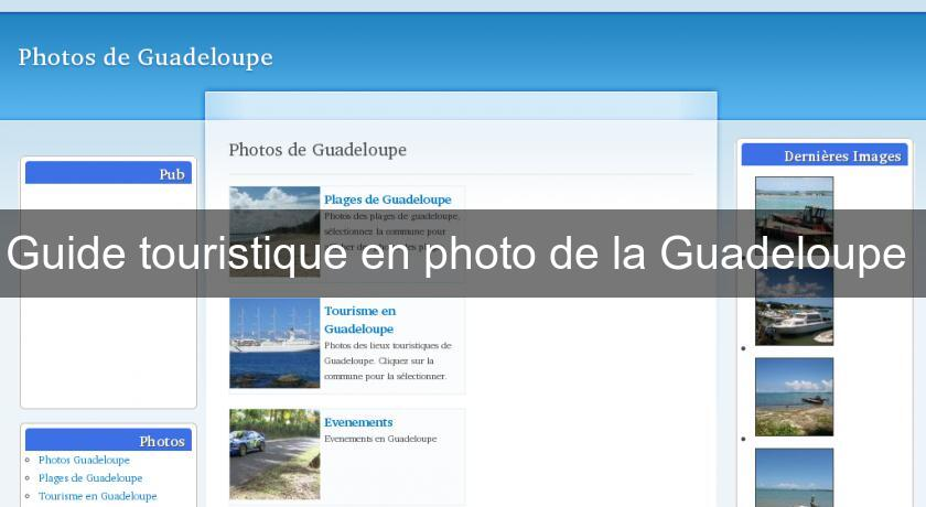 Guide touristique en photo de la Guadeloupe