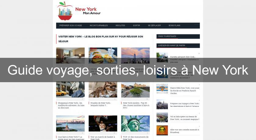 Guide voyage, sorties, loisirs à New York
