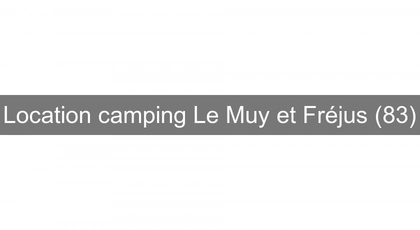 Location camping Le Muy et Fréjus (83)