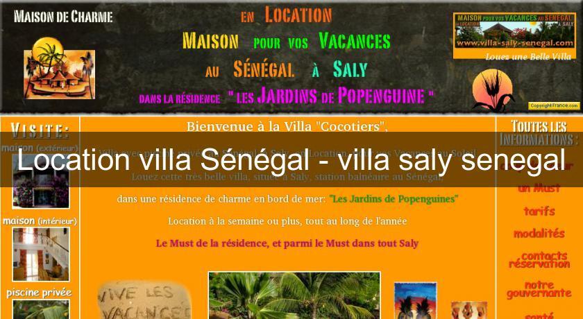 Location villa Sénégal - villa saly senegal