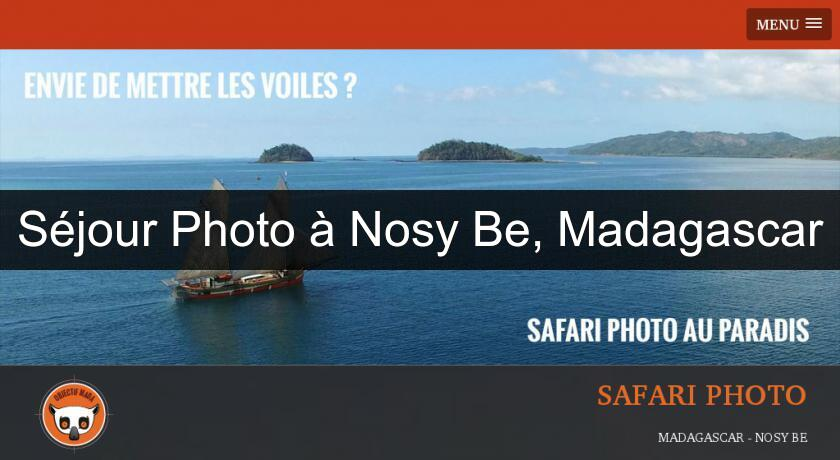 Séjour Photo à Nosy Be, Madagascar