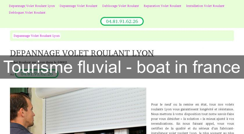 Tourisme fluvial - boat in france
